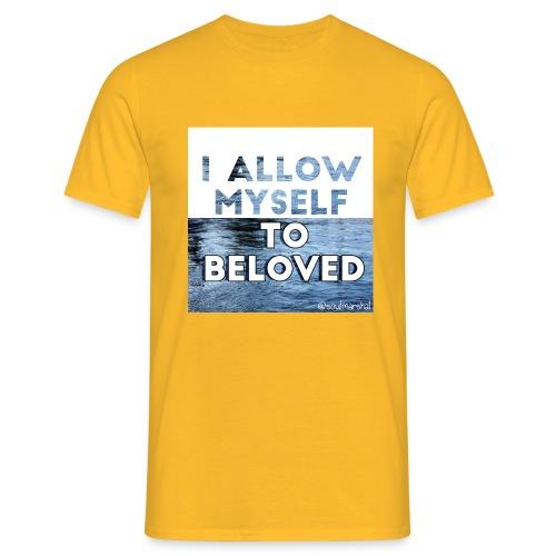 I Allow Myself To Beloved - Miesten t-paita