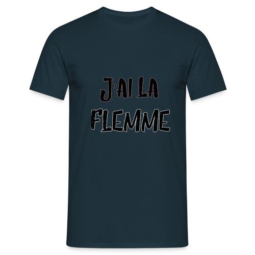 J'ai la FLEMME - T-shirt Homme