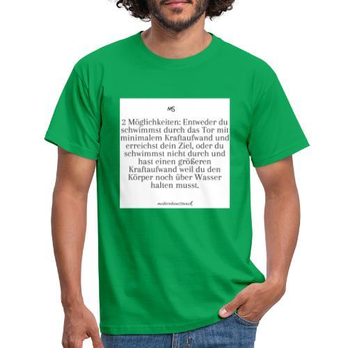 2 Möglichkeiten - Männer T-Shirt
