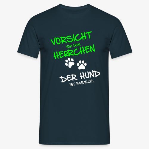 Vorsicht Herrchen - Männer T-Shirt