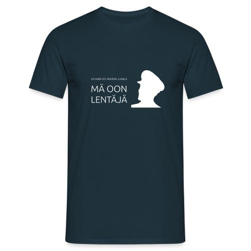 Mä oon lentäjä valkoinen - Miesten t-paita