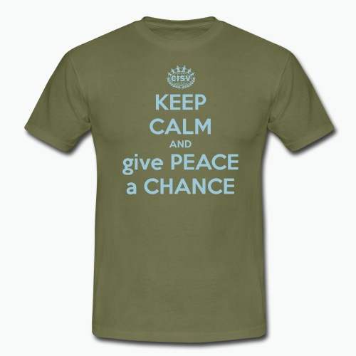 keep-calm-and-give-peace-a-chance - Männer T-Shirt