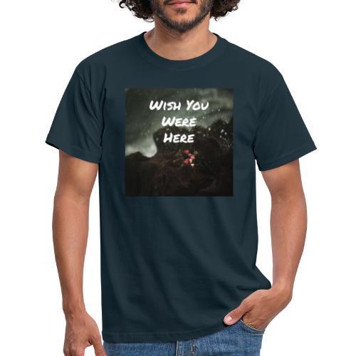 Wish You Were Here - T-shirt herr