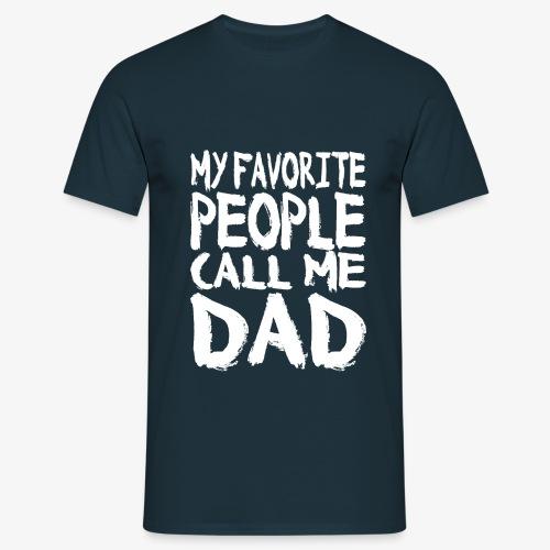 Call me DAD Vatertag Geschenk - Männer T-Shirt