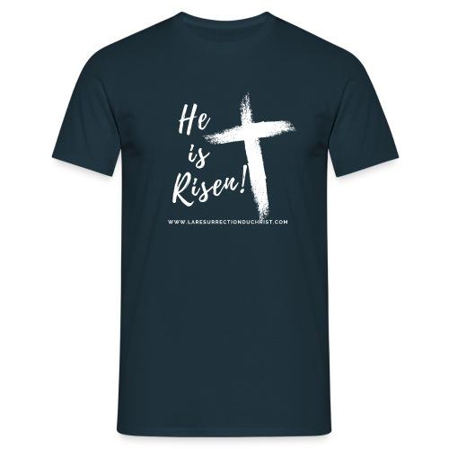 He is Risen ! V2 (Il est ressuscité !) - T-shirt Homme