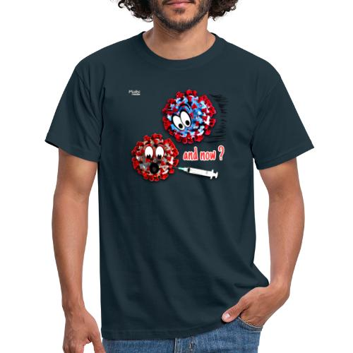 The vaccine ... and now? - Men's T-Shirt