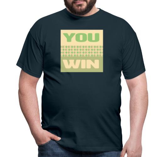you win 12 - Men's T-Shirt