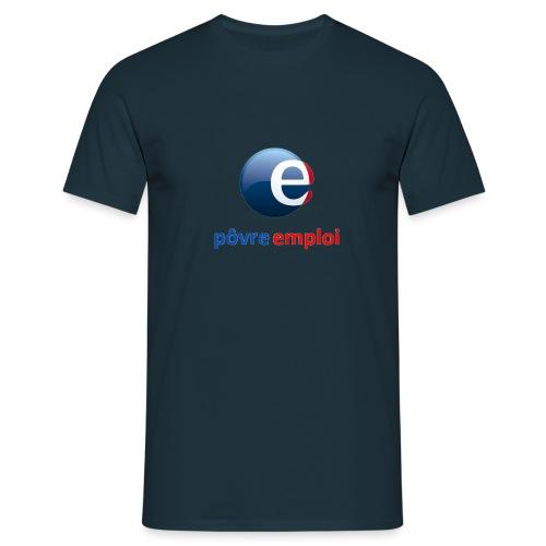 Povre emploi - T-shirt Homme