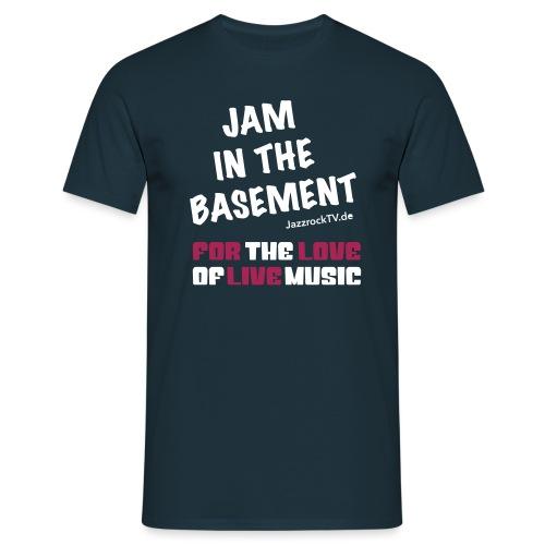 JazzrockTV - Jam In The Basement (Motiv 2) - Männer T-Shirt