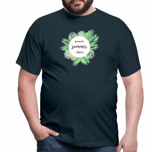 beach vibes - Männer T-Shirt