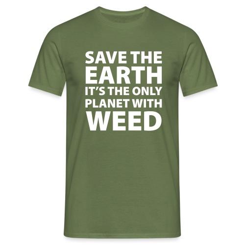 weed - sauve la terre - T-shirt Homme