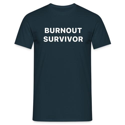 Burnout survivor - Mannen T-shirt