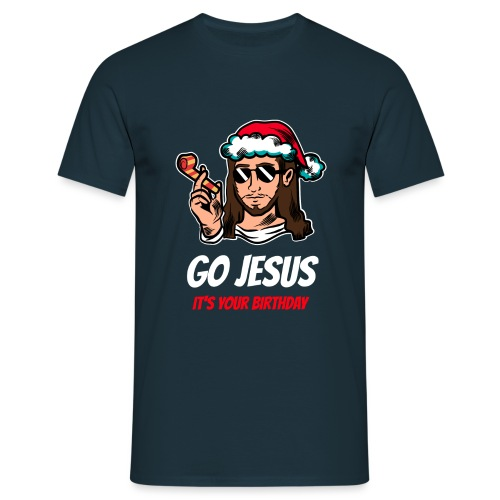 Go Jesus It's your Birthday - Maglietta da uomo