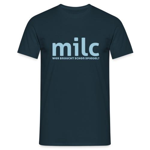 milc - Männer T-Shirt