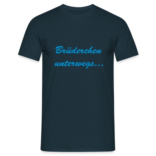 Brüderchen unterwegs - Männer T-Shirt