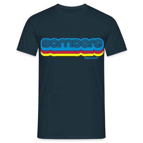Bamberg Dreamin' - Männer T-Shirt