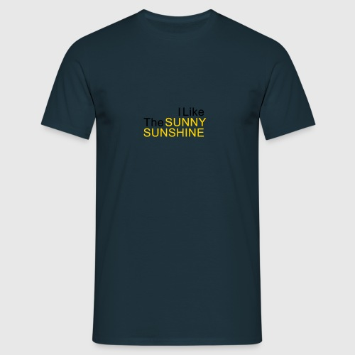 Sunny Sunshine... - Mannen T-shirt