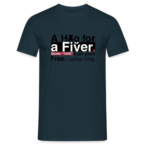 A HUG FOR A FIVER UPLOAD - Men's T-Shirt