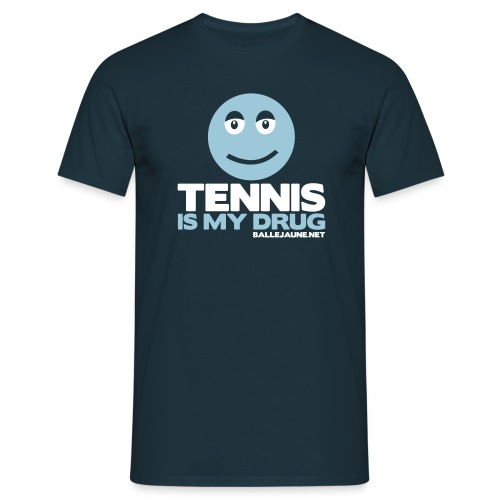 tennis is my drug - T-shirt Homme