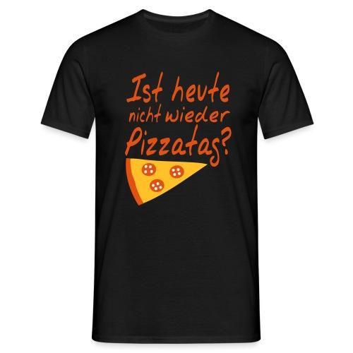 Pizzatag Pizza Pizzeria Pizza-Fan Geschenk Spruch - Männer T-Shirt