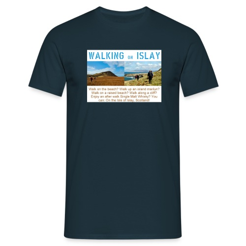 Walking on Islay - Men's T-Shirt