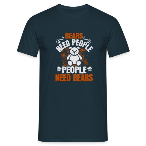 Bears need people People need bears - Mannen T-shirt