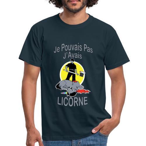 Je Pouvais pas j'avais Licorne (je peux pas j'ai) - T-shirt Homme