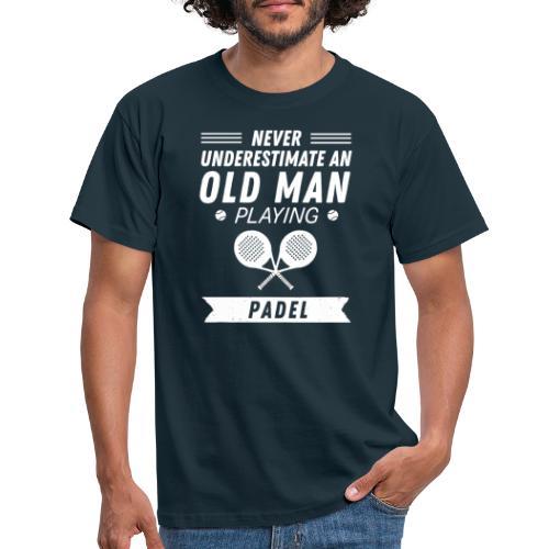 Underskatta Aldrig En Äldre Man Som Spelar Padel - T-shirt herr