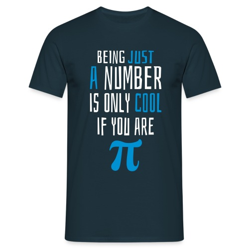 Zahl Pi Geek Spruch - Männer T-Shirt