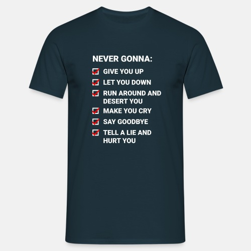 Rick Roll Checkliste (Never Gonna Give You Up) - Men's T-Shirt