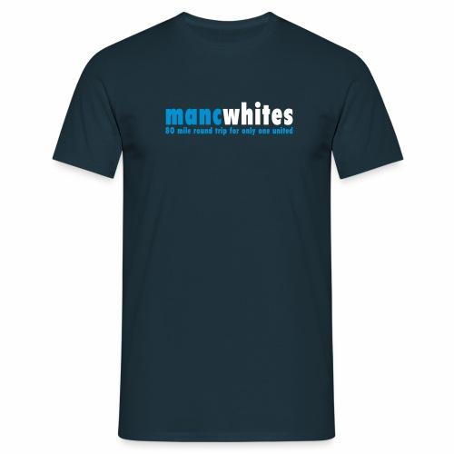MANC WHITES - Men's T-Shirt
