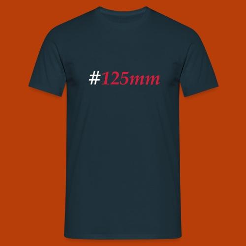 #125mm - Männer T-Shirt