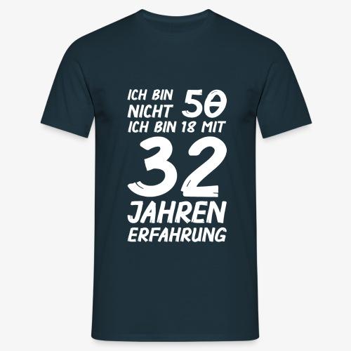 ich bin nicht 50 - Männer T-Shirt