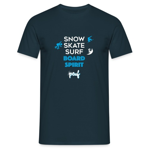 Snowboard, skate, surf - T-shirt Homme