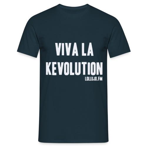 Viva La Kevolution T-Shirt - Men's T-Shirt