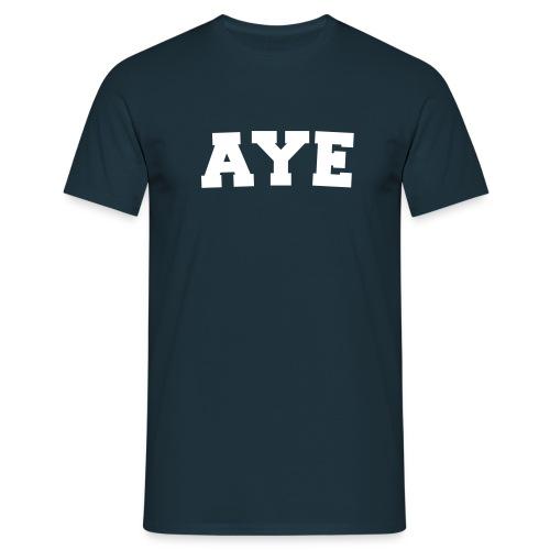 Aye Scotland - Men's T-Shirt