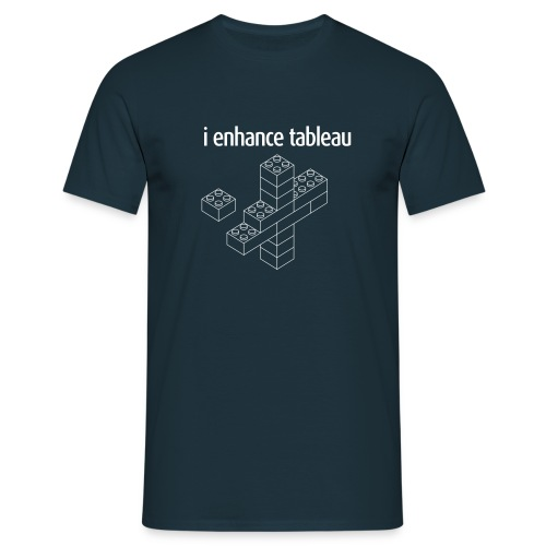 I Enhance Tableau - Men's T-Shirt