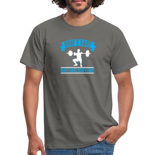 Don't fart - T-shirt herr