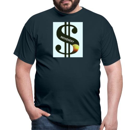 Rich$Sexy - Männer T-Shirt