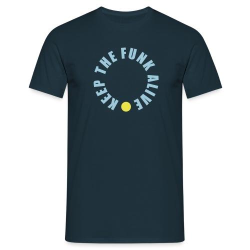 keepthefunkalive - Männer T-Shirt