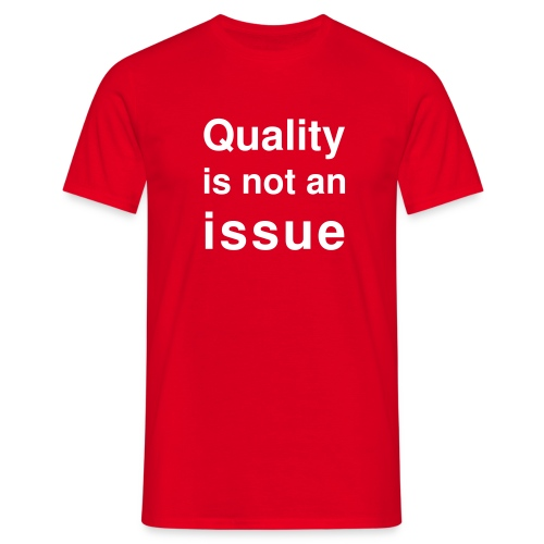 quality-times - Men's T-Shirt