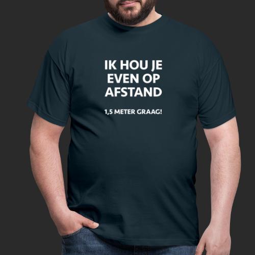 CORONA AFSTAND - Mannen T-shirt