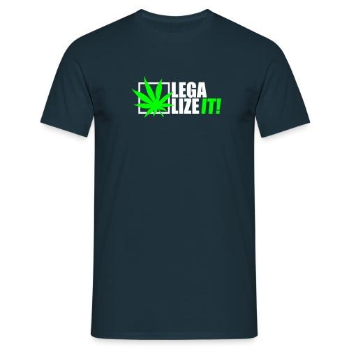 Marihuana Legalize it Cannabis Kiffen Shit - Men's T-Shirt