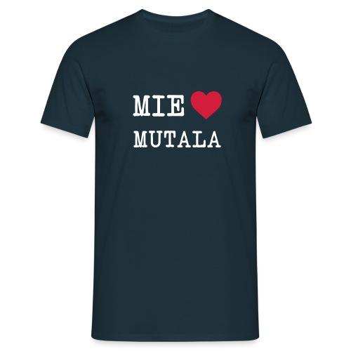 mie love mutala - Miesten t-paita