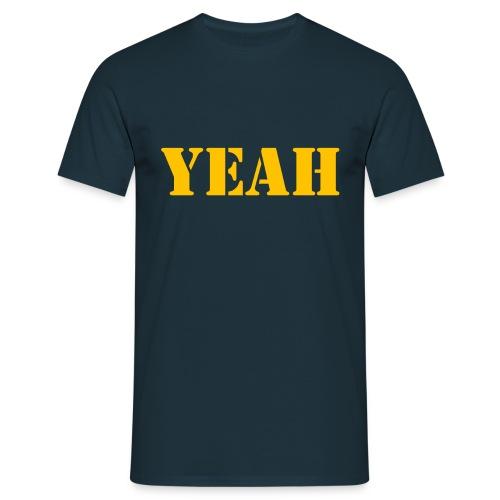 yeah shirt - Männer T-Shirt
