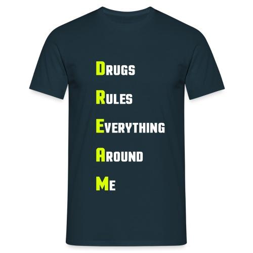 D.R.E.A.M. - Männer T-Shirt