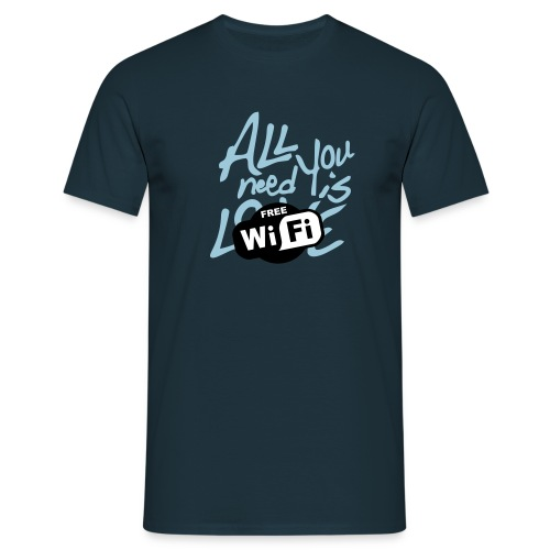 all you need is free WiFi - Camiseta hombre