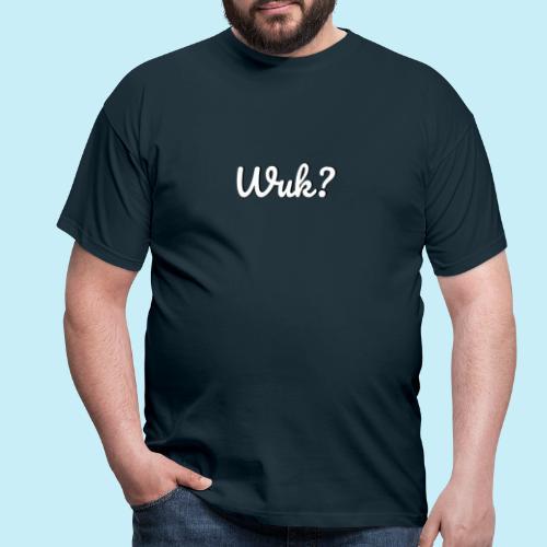 Wuk? - T-shirt Homme
