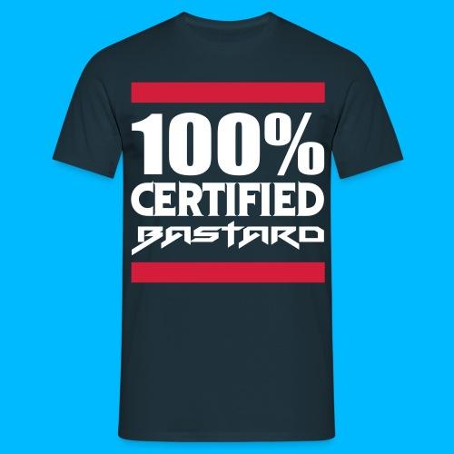 100% Certified Bastard - T-shirt Homme