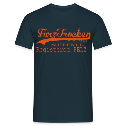 FurzTrocken - Männer T-Shirt